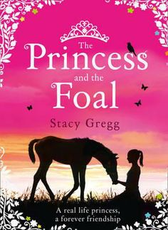 """Read """"The Princess and the Foal"""" by Stacy Gregg available from Rakuten Kobo. A novel of heart and courage inspired by the incredible story of a real-life princess and the foal she loves. Princess H. Princess Haya, Children's Book Awards, Real Life Princesses, Fiction, Horse Books, New Friendship, Book People, Daughters Of The King, Greggs"""
