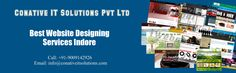 Put an end to your search for the best website design company in Indore. We are providing awesome and creative services in the field of website designing. We have website designing team of expert designers and you can see the difference in the way they look and work.  For more details visit on this site: http://www.conativeitsolutions.com/services/web-designing/