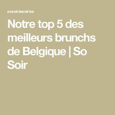 Notre top 5 des meilleurs brunchs de Belgique | So Soir
