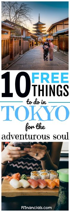 Tokyo On A Budget – 10 Free Things To Do In Tokyo via @fitnancials #budgettravel #travelingonabudget #JapanTravelBudget