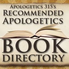 Recommended Apologetics Book Directory - Apologetics 315