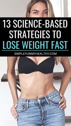 13 Science-Based Strategies To Lose Weight Quickly and Safely - Simple Yummy Healthy Reduce Belly Fat, Lose Belly Fat, Fast Weight Loss, Weight Loss Tips, Fat Fast, Lose Weight In A Week, How To Lose Weight Fast, Losing Weight, Types Of Belly Fat