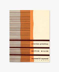 Alvin Lustig - Raymond & Raymond. Meyer Hiler, American Primitive (1941)