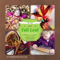 How to make Stained Glass Kids Art with Autumn Leaves.  http://www.mykidsadventures.com/leaf-stained-glass/