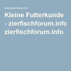 Kleine Futterkunde - zierfischforum.info
