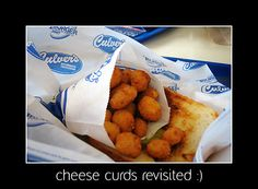 Yummy fried cheese curds at Culver's. Miss both those and their Cod fish sandwich. No place but WI like it!!!!