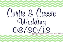 Custom Text Wedding Sign with Chevron Stripes - Decal Sticker perfect for a 20x30 poster board sign
