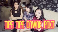 TIPE-TIPE COWOK WAKTU PDKT ft. Last Day Production & Kevin Anggara