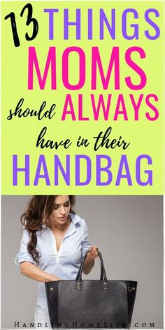 Be a prepared and organized mom by making sure you always have these essential things in your purse! #handlinghomelife