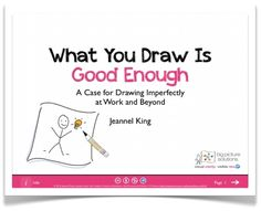jeannelking.com | Graphic Facilitation and Stick Figure Strategies for Visionary Business