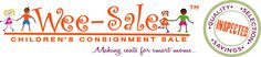 Wee-Sale is the best kids consignment sale!