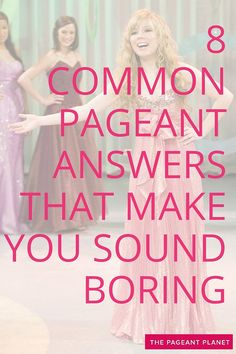 Something I didn't realize until I began coaching was that pageant girls tend to say a lot of the same things. In an effort to sound unique and genuine, pageant girls actually end up looking more and more alike. After discussing the most common pageant interview answers with the other coaches here at The Pageant Planet, I have come up with a list of 8 things that we hear way too much. I also added some of the things running through our heads, and those of the judges when you say them during…