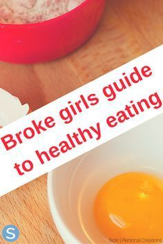 Healthy, delicious, and easy eating for cheap. Here's a guide to healthy eating on a broke budget. http://www.simplemost.com/broke-girls-guide-eating-healthy/?utm_campaign=social-account&utm_source=pinterest.com&utm_medium=organic&utm_content=pin-description