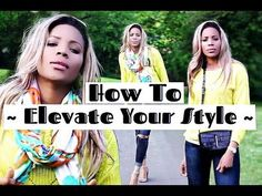 5 Ways To Elevate Your Style | Tips ♡