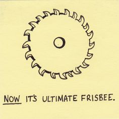 http://inkjot.files.wordpress.com/2010/04/now-its-ultimate-frisbee1.jpg
