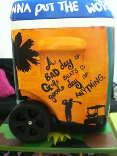 golf cooler Hobbies And Crafts, Diy And Crafts, Formal Cooler Ideas, Bubba Keg, Coolest Cooler, Cooler Painting, Frat Coolers, Christmas 2015, Cool Words