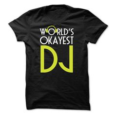Cool T-shirts [Best Sales] Vit unique design - WORLDS OKAYEST DJ - (3Tshirts)  Design Description: WORLDS OKAYEST DJ  If you don't completely love this design, you'll SEARCH your favorite one via the use of search bar on the header.... -  #camera #grandma #grandpa #lifestyle #military #states - http://tshirttshirttshirts.com/lifestyle/best-sales-vit-unique-design-worlds-okayest-dj-3tshirts.html Check more at...