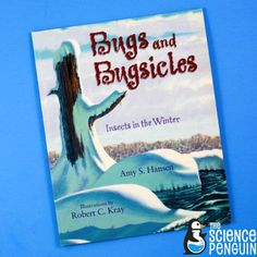 Bugs and Bugsicles-- ideas and free printable for teaching about insects during winter. Kids will love this one!