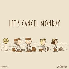 Yeah >> Can we skip to Friday? Charlie Brown Quotes, Charlie Brown Characters, Peanuts Characters, Charlie Brown And Snoopy, Cute Characters, Cartoon Characters, Peanuts Gang, Peanuts Comics, Snoopy Love