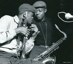 Tommy Turrentine1928-1997  Trumpet  Charlie Rouse 6/04/1924 – 30/11/1988  Tenor saxophone