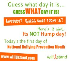 Guess what day it is --- 1st day of National Bulling Prevention Month.  Stand with us on Oct 9th for Unity Day. http://www.willuStand.com/unityday.php