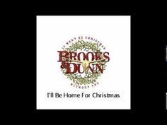 Brooks & Dunn - I'll Be Home For Christmas