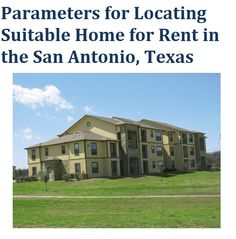Find Suitable Home for Rent in the San Antonio, Texas