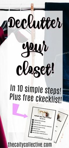 How to organize your closet | how to clean out your closet | how to declutter your closet | how to get rid of clothes