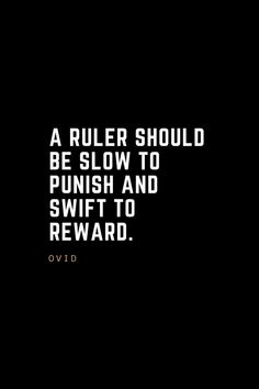 Leadership Quotes A ruler should be slow to punish and swift to reward. Leadership Lessons, Leadership Qualities, Leadership Quotes, Funny Motivational Quotes, Great Quotes, Quotes Inspirational, Career Quotes, Life Quotes, Qoutes
