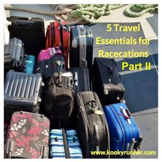 5 Travel Essentials for Racecations – Part II