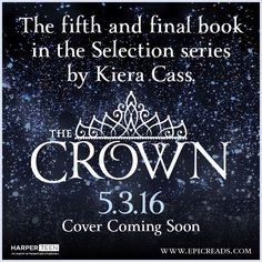 Selection book 5: The Crown!!