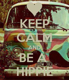 Keep Calm and be a Hippie ♡ Hippie Style, Hippie Love, Hippie Chick, Hippie Art, Hippie Bohemian, Hippie Things, Hippie Peace, Happy Hippie, Peace Love Happiness