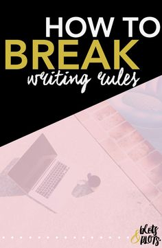 Want to learn how to write your novel? Start by forgetting everything you know. That's right. Writing outlines? Grammar sticklers? Rules are made to be broken, and I'm here to teach you how and when to break writing rules. Have more fun with writing your novel by making your own schedule and your own rules. #writingtips #writing