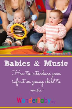 Babies & Music: How to introduce your infant or young child to music