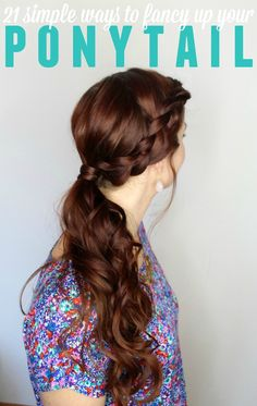 We all wear ponytails - why not make them cute? Here's 21 ways to step up your ponytail game! Ponytail hairstyles.