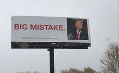 Who's behind the Donald Trump 'BIG MISTAKE' billboard?. The sign caught the eye of Minnesota drivers on Highway 52.