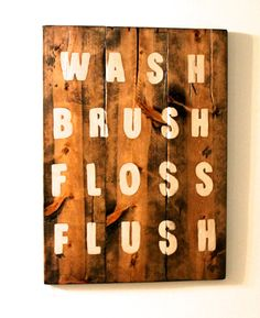 Bathroom Sign Custom quote sign wooden sign by SignsFromScraps, $58.00