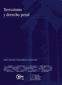 Terrorismo y derecho penal / Grupo Latinoamericano de Estudios sobre Derecho Penal Internacional.    Konrad Adenauer Stiftung, 2015