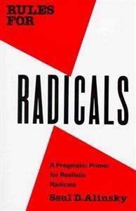 http://www.adlibris.com/se/product.aspx?isbn=0679721134   Titel: Rules for Radicals - Författare: Saul David Alinsky - ISBN: 0679721134 - Pris: 104 kr