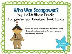 Who Was Sacagawea? by Judith Bloom Fradin Comprehension Ta