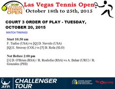 #LVTO COURT 3 ORDER OF PLAY - TUESDAY, OCTOBER 20, 2015 #LASVEGASTENNISOPEN - LAS VEGAS, USA, 19-25 OCTOBER 2015