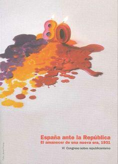 España ante la República. El amanecer de una nueva era, 1931
