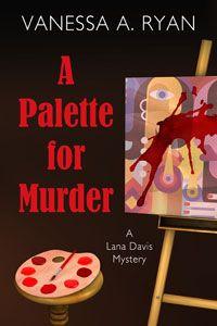 A Palet for Murder -- Vanessa A. Ryan