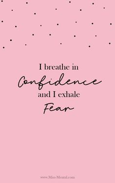 positive affirmation for mental health free printable cards I breathe in confidence and I exhale fear positive affirmations. personal development quote for women. Affirmations For Anxiety, Vie Positive, Positive Affirmations Quotes, Positive Words, Inspirational Confidence Quotes, Quotes About Confidence, Inspirational Quotes For Anxiety, Positive Affirmations For Kids, Encouraging Quotes For Women