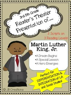 This engaging, whole class activity includes THREE plays on different reading levels to provide differentiation while at the same time providing integration on the history and contributions of Martin Luther King, Jr!  Students will practice fluency while they learn about MLK's life as a child, an adult activist, and an influence on today's children.  19 total parts! http://www.teacherspayteachers.com/Product/Martin-Luther-King-Jr-Readers-Theater-3-leveled-scripts-for-3rd-5th-grades-1621554