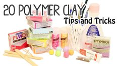 20 Polymer Clay Tips and Tricks. There's so much useful information in here.