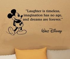 Walt Disney Mickey Mouse Laughter Is Timeless wall quote vinyl wall art decal sticker from kisvinyl on Etsy. Saved to Wall quote sayings in vinyl. Walt Disney Mickey Mouse, Disney Disney, Disney Magic, Minnie Mouse, Disney Movies, Disney Family, The Words, Quotable Quotes, Funny Quotes