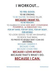 I workout...