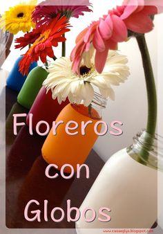 #diy #floreros con #globos #vase #balloons #flowers #reciclaje #recycle