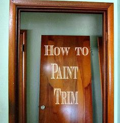 How to Paint Wood Trim (Part One)